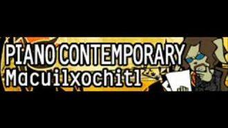 PIANO CONTEMPORARY 「Macuilxochitl」