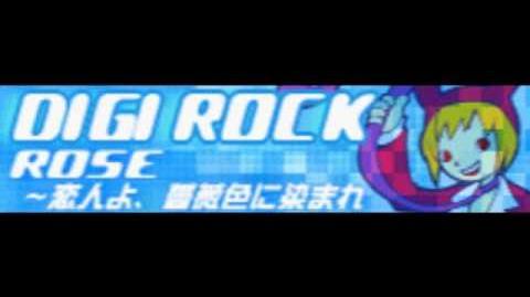 DIGI ROCK 「ROSE ~恋人よ、薔薇色に染まれ」