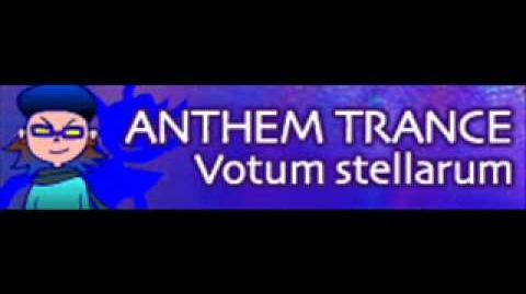 ANTHEM TRANCE 「Votum stellarum」