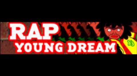 RAP 「YOUNG DREAM」