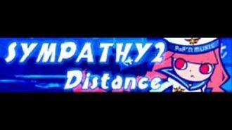 SYMPATHY 2 「Distance」