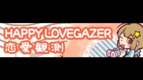 HAPPY LOVEGAZER HD 「恋愛観測 LONG」
