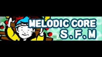 MELODIC CORE 「S.F