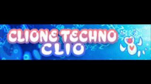 CLIONE TECHNO 「CLIO」