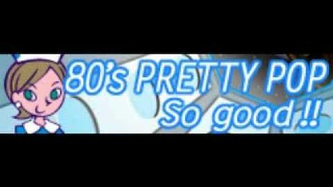 80's PRETTY POP 「So Good!! LONG」