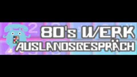 80's WERK 「AUSLANDSSGESPRACH」