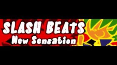 SLASH BEATS 「New Sensation ~Don't Cry Jesus~」