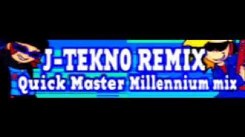 J-TEKNO REMIX 「Quick Master Millennium mix」