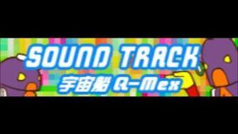 SOUND TRACK「宇宙船Q-Mex LONG」