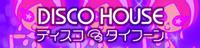 7 DISCO HOUSE