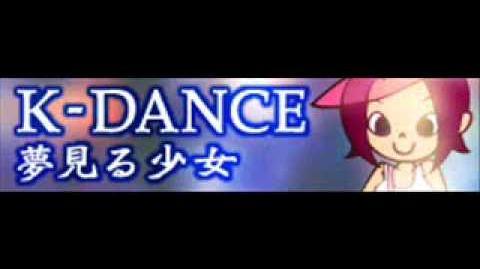 K-DANCE 「夢見る少女」