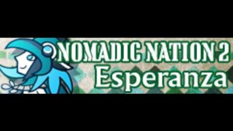 NOMADIC NATION 2 HD 「Esperanza LONG」