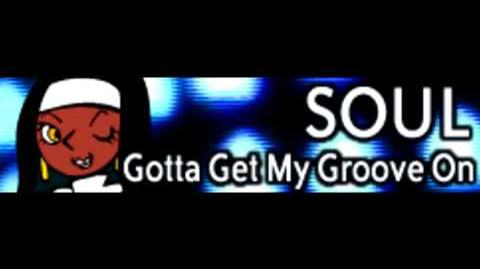 SOUL 「Gotta Get My Groove On LONG (precious housekeeper)」