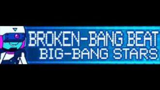 BROKEN-BANG BEAT 「BIG-BANG STARS」
