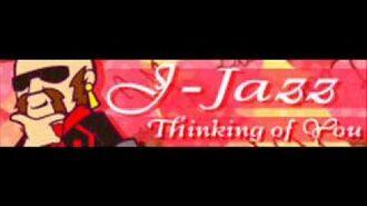 J-JAZZ 「Thinking of You」