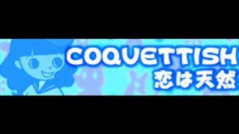 COQUETTISH 「恋は天然 LONG」