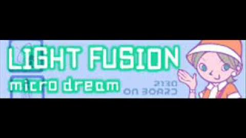 LIGHT FUSION 「micro dream」