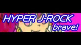 HYPER J-ROCK 「brave!」