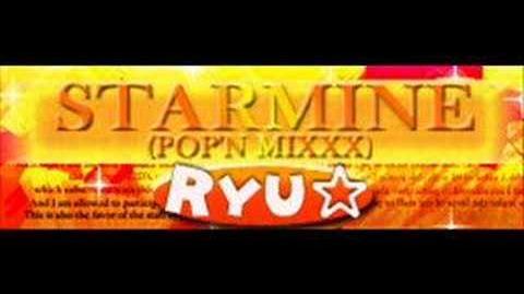 Starmine (pop'n mixxx) - Ryu*