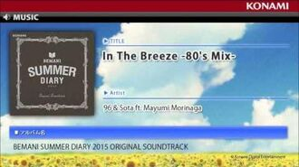 「In The Breeze -80's Mix-」 BEMANI SUMMER DIARY 2015 ORIGINAL SOUNDTRACK