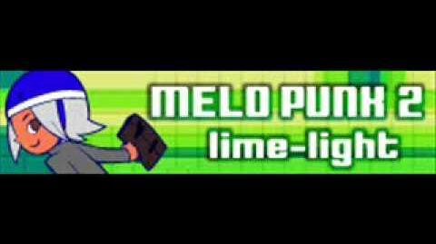 MELO PUNK 2 「lime-light」