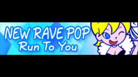 NEW RAVE POP 「Run To You -kors k mix-」