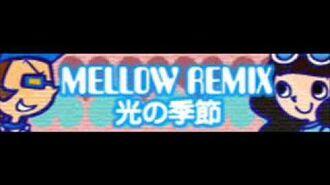 MELLOW REMIX 「光の季節」