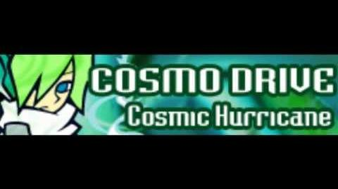 COSMO DRIVE 「Cosmic Hurricane」
