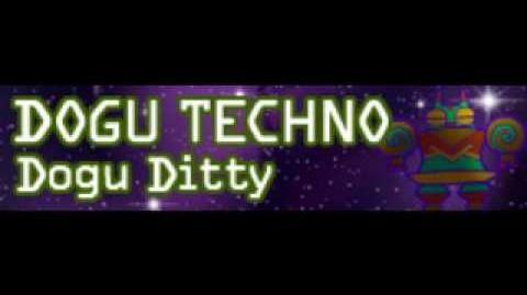 DOGU TECHNO 「Dogu Ditty」