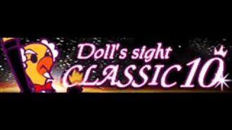 CLASSIC 10 「Doll's Sight」
