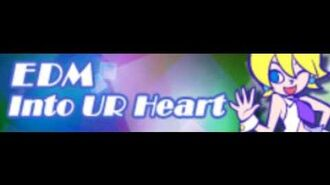 EDM 「Into UR Heart」