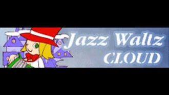 JAZZ WALTZ 「Cloud」