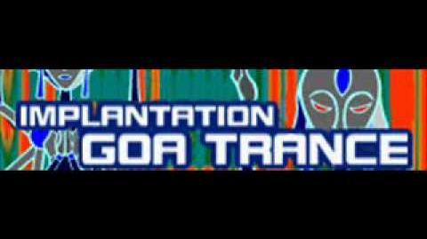GOA TRANCE 「IMPLANTATION」