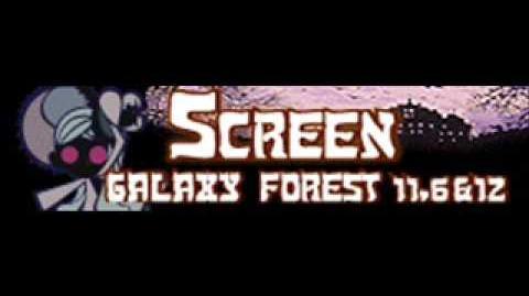 GALAXY FOREST 11.6&12