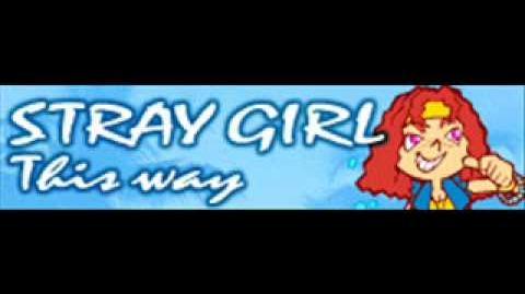 STRAY GIRL 「This way LONG」