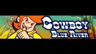 COWBOY 「Blue River」