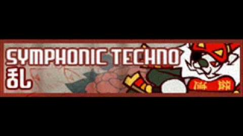 SYMPHONIC TECHNO 「乱」