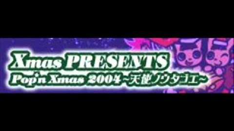 Pop'n Xmas 2004 ~tenshi no utagoe~