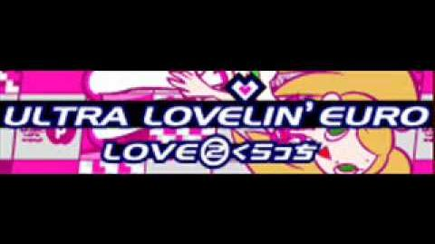 ULTRA LOVELIN' EURO 「LOVE②くらっち LONG」