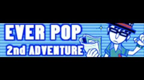 EVER POP 「2nd ADVENTURE」