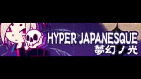 HYPER JAPANESQUE 「夢幻ノ光」