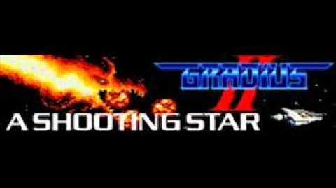 GRADUIS II 「A SHOOTING STAR」