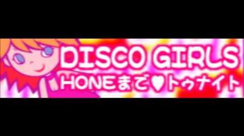 DISCO GIRLS 「HONEまで♡トゥナイト LONG」