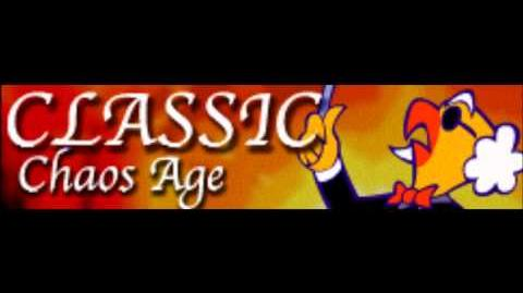 CLASSIC 「Chaos Age」