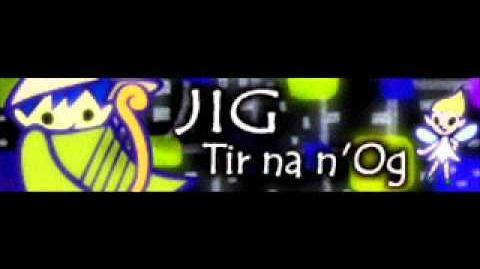 JIG 「Tir na n'Og」