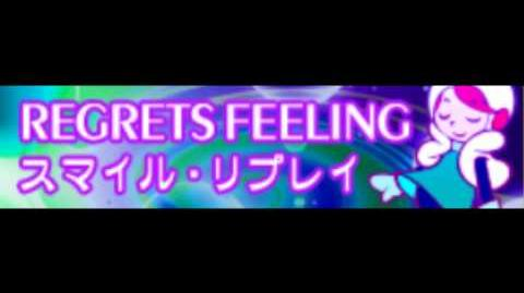 REGRETS FEELING HD 「スマイル・リプレイ」