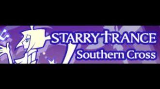 STARRY †RANCE 「Southern Cross -Long Version 2015-」