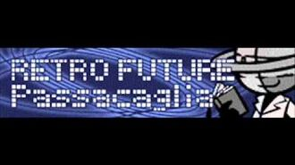 RETRO FUTURE 「Passacaglia」
