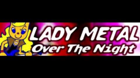 LADY METAL 「Over The Night (Pop Remix)」