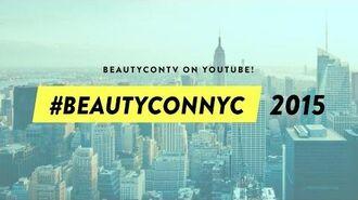Beautycon NYC 2015!